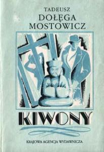 kiwony-tadeusz-dolega-mostowicz